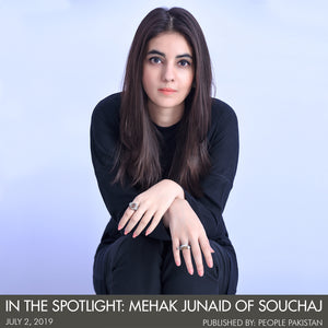 In The Spotlight: Mehak Junaid of Souchaj