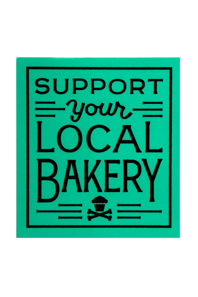 Support Your Local Bakery Sticker (Mint)