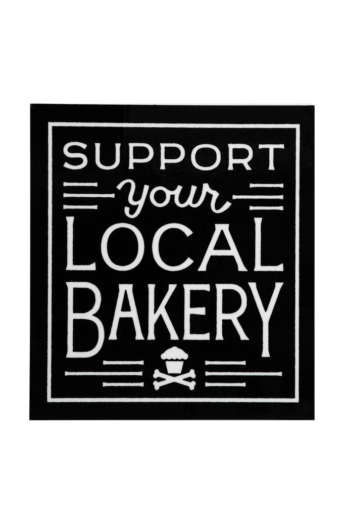 Support Your Local Bakery Sticker (black)