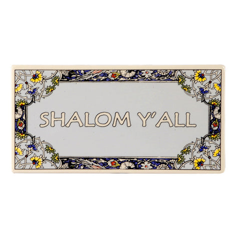 Ceramic Tile: Shalom Y'All - Holy Land Gifts