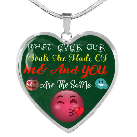 What Ever Our Souls Luxury Necklace Heart Pendant