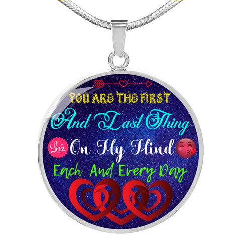 You Are The First Luxury Necklace Circle Pendant