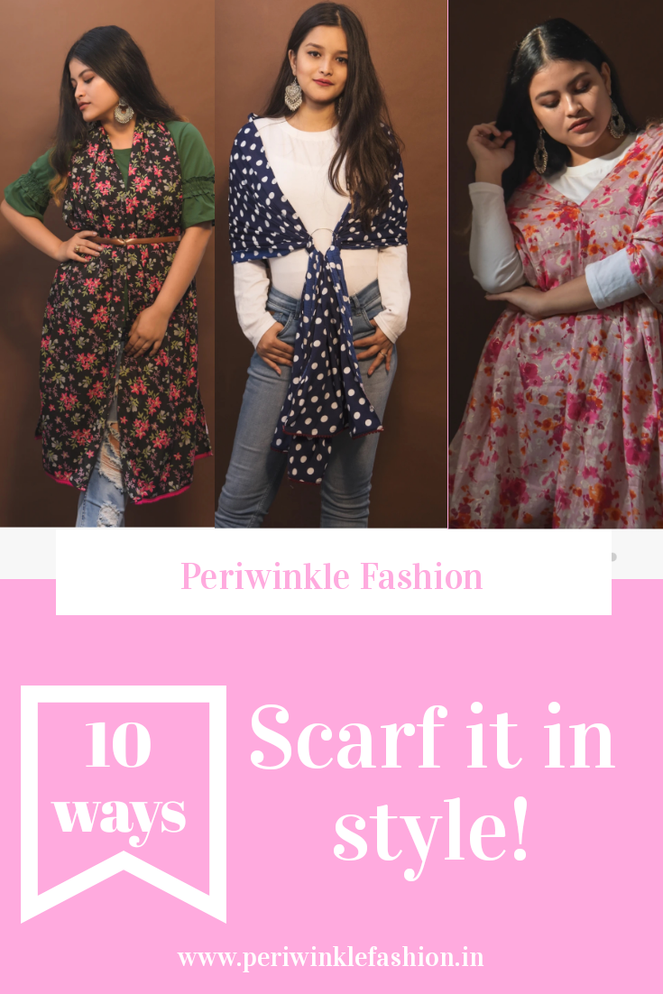 Scarf it in style! 10 ways to style a scarf.