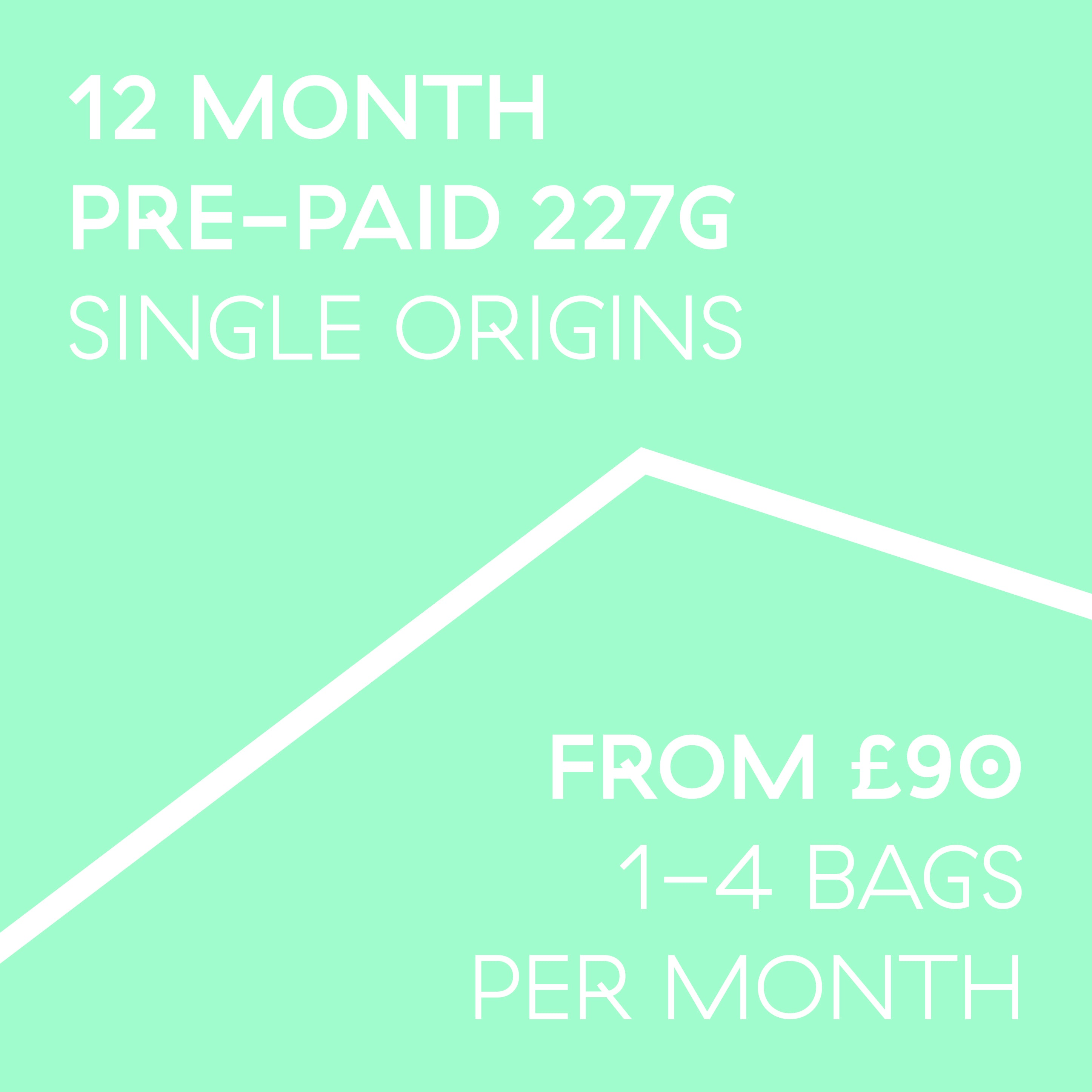 12 Month Pre-Paid Subscription 227g | 1-4 bags a month