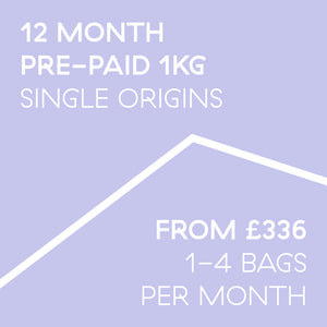 12 Month Pre-Paid Subscription 1kg | 1-4 bags a month