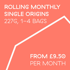 Rolling Subscription 227g | Single Origins