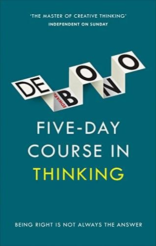 Five-Day Course in Thinking - Edward de Bono - Offer Hunts