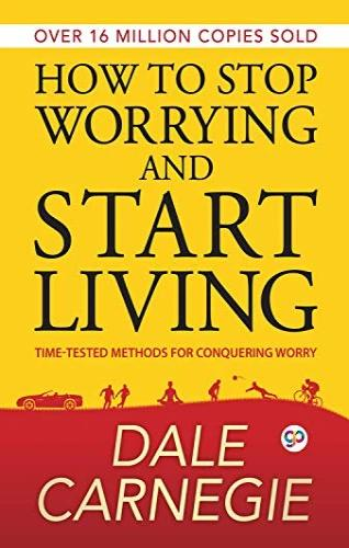 How to Stop Worrying and Start Living - Dale Carnegie - Offer Hunts