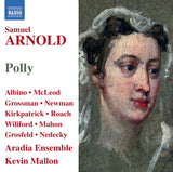 Arnold, Samuel: Polly [Vocal Score] (AE100/VR)