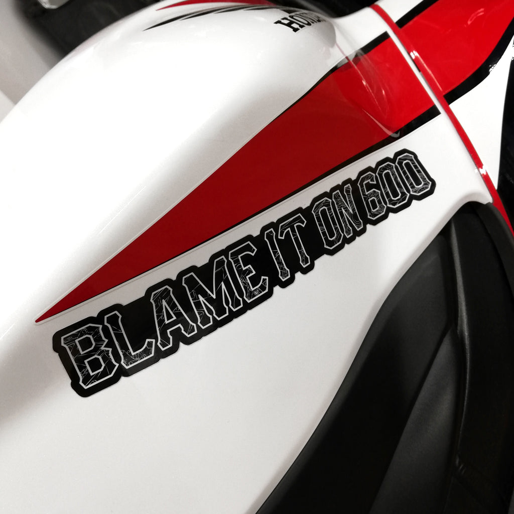 Blame It On 600 Vinyl Sticker {Strip}