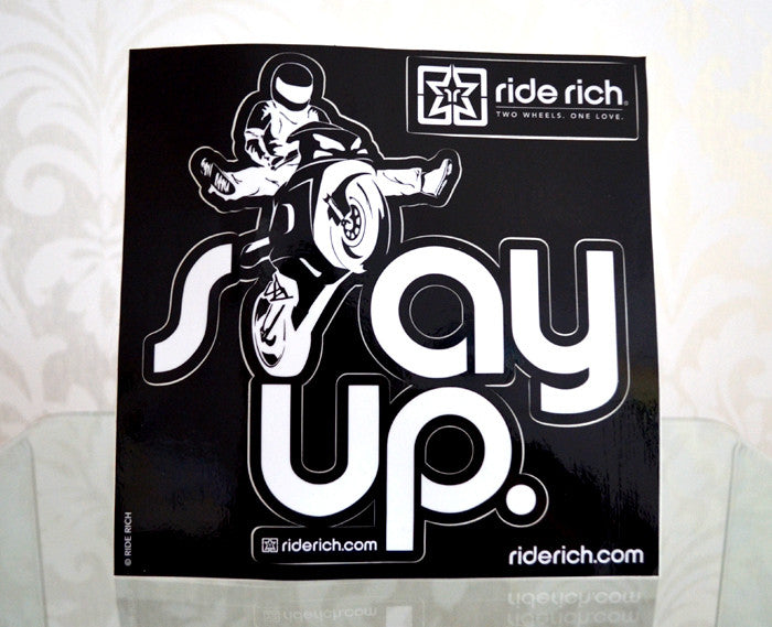 Stay Up Like Wheelies {Large} - Motorcycle Sticker