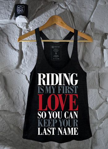 Riding Is My First Love Racerback Tank View 3 - Motorcycle Racerback Tank