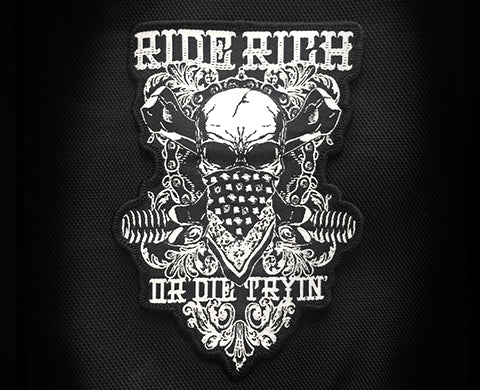 Ride Rich or Die Tryin' Patch