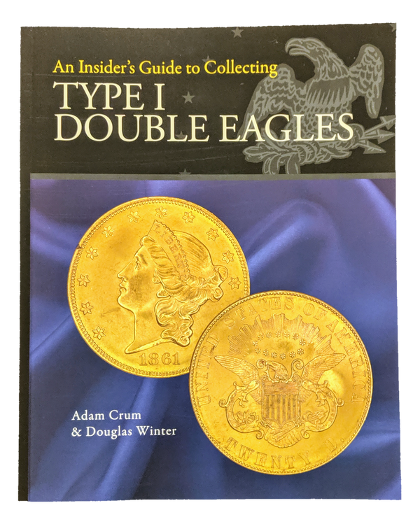 An Insiders Guide to Collecting Type 1 Double Eagle
