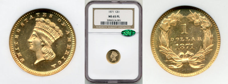 1871 Gold Dollar NGC MS65 PL CAC