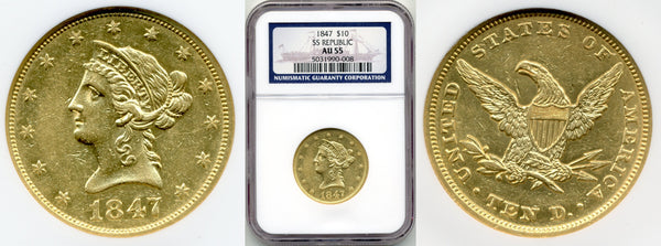 1847 $10 Gold Liberty NGC AU55 S.S. Republic
