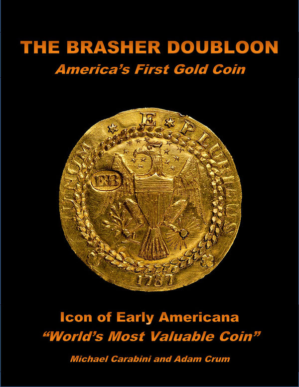 The Brasher Doubloon: America's First Gold Coin