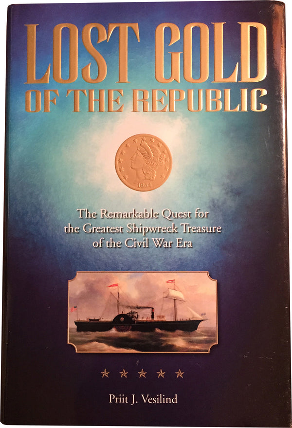 Lost Gold of The Republic by Priit J. Vesilind