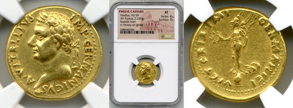 Vitellius Aureus | NGC XF Strike: 4/5, Surface: 3/5