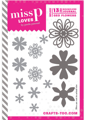 Miss P Loves Die Set Designed by Paula Pascual - Boundless Journal - Geo Flowers - 13 Dies