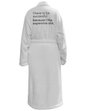 Expensive Shit Robe - sanitystyle