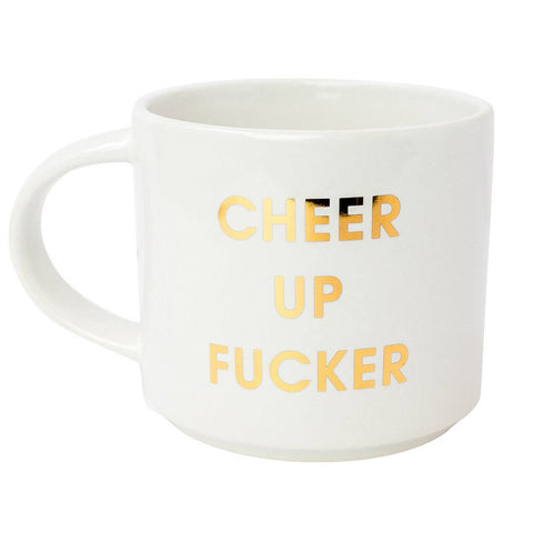 CHEER UP FUCKER GOLD METALLIC MUG - sanitystyle