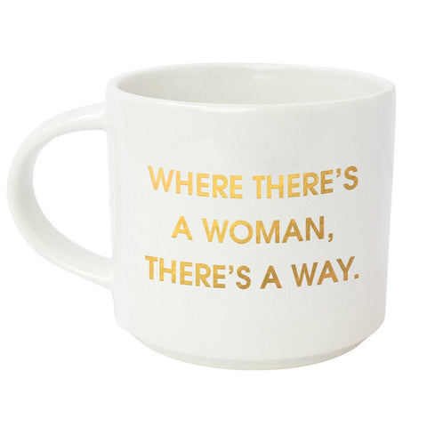 WHERE THERE'S A WOMAN THERE'S A WAY METALLIC GOLD MUG - sanitystyle