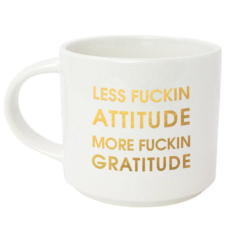 LESS FUCKING ATTITUDE, MORE FUCKING GRATITUDE METALLIC GOLD MUG - sanitystyle