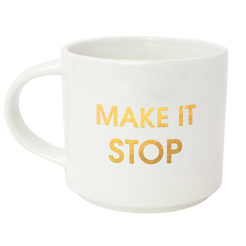 MAKE IT STOP GOLD METALLIC MUG