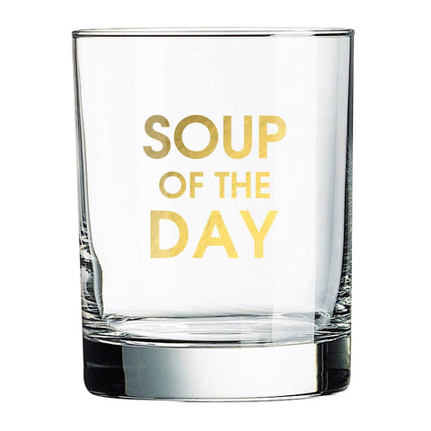 SOUP OF THE DAY ROCKS GLASS - sanitystyle