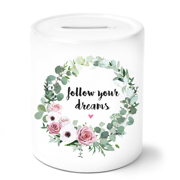 Follow your dreams mit Blumenkranz