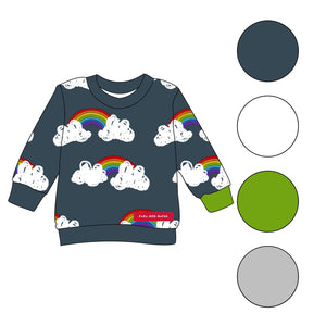 Be A Rainbow In Someone Elses Cloud - sweatshirts - FoXy RED RoCkS