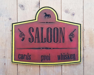 Saloon Wood Sign.