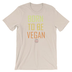 BORN TO BE VEGAN