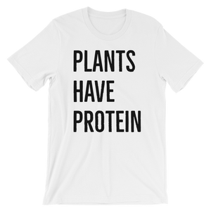 PLANTS HAVE PROTEIN