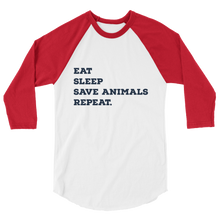 EAT SLEEP SAVE ANIMALS REPEAT