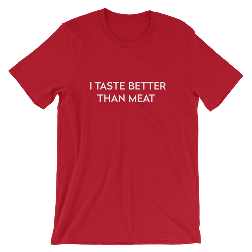 Unisex I TASTE BETTER THAN MEAT - herman.world