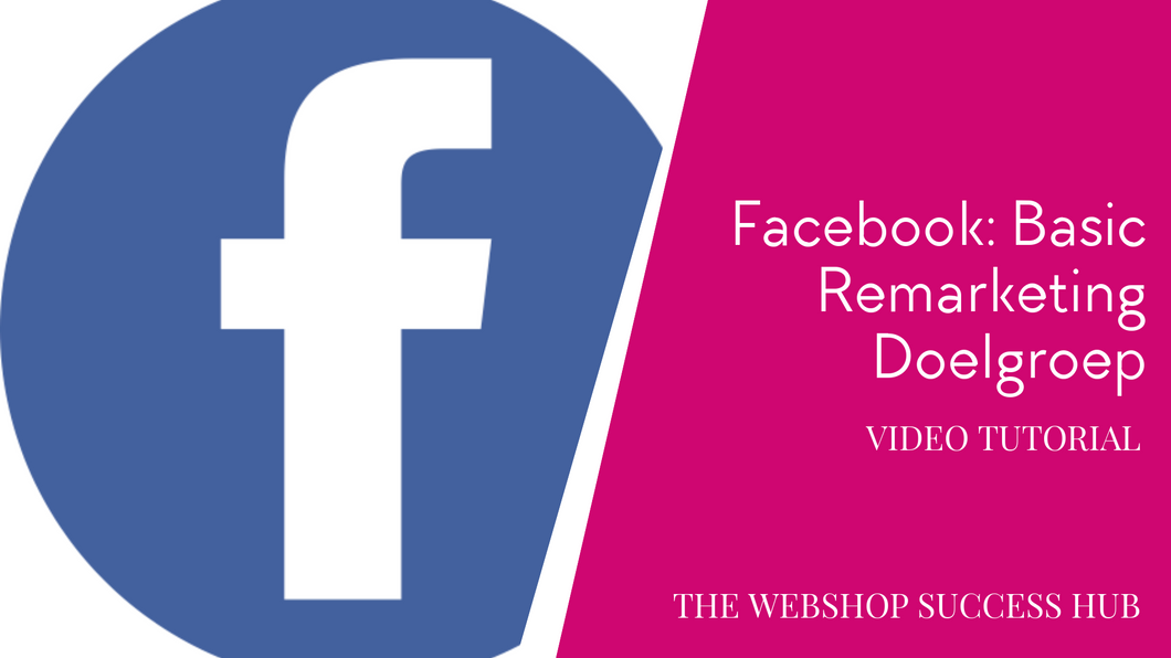 Facebook Basic Remarketing How To