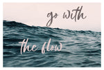 Go With The Flow - Typography Print