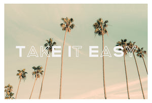 Take It Easy - Typography Print
