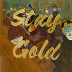 Stay Gold (Vintage Painting) - Typography Print