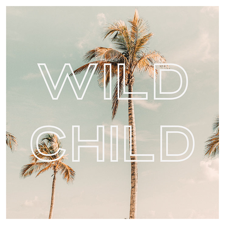 Wild Child - Typography Print