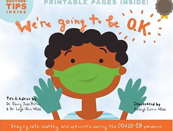 Black Doctors From The University Of Virginia Create Children's Book To Explain Coronavirus Pandemic
