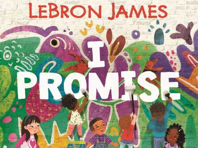LeBron James Set To Release His First Children's Book, 'I PROMISE'