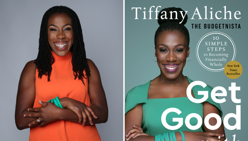 "Tiffany ""The Budgetnista"" Aliche Is Teaching Financial Wholeness With Her New Book 'Get Good With Money'"