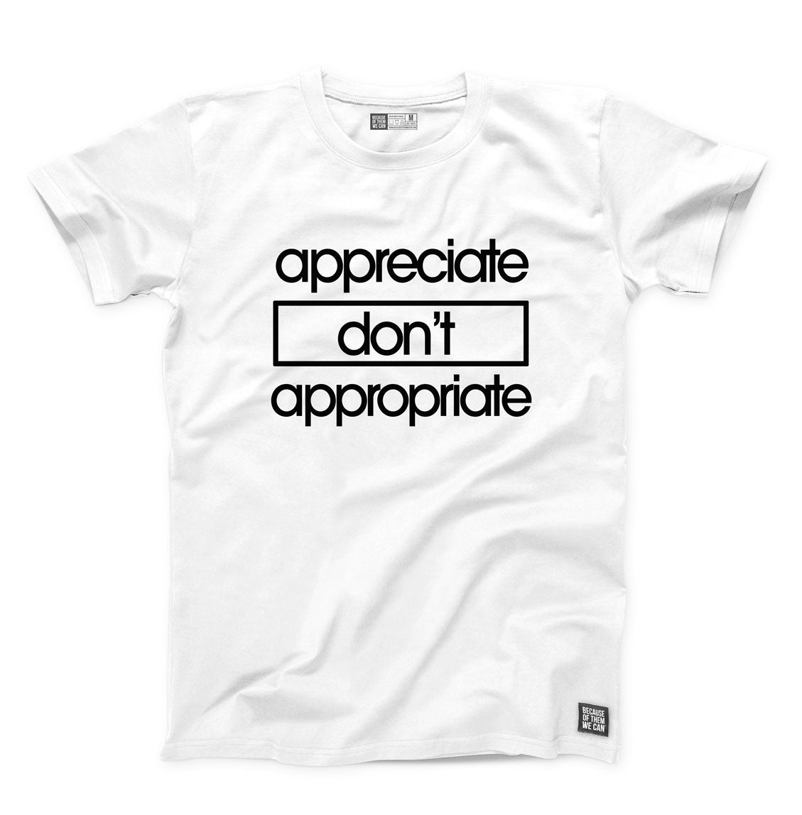 Appreciate Don't Appropriate