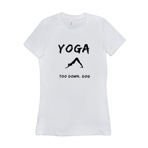 YOGA TOO DOWN DOG BELLA TEE