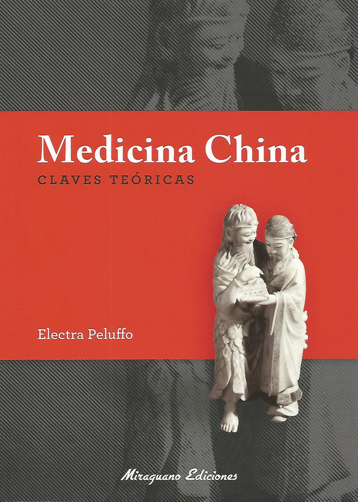 Medicina China, Claves Teóricas