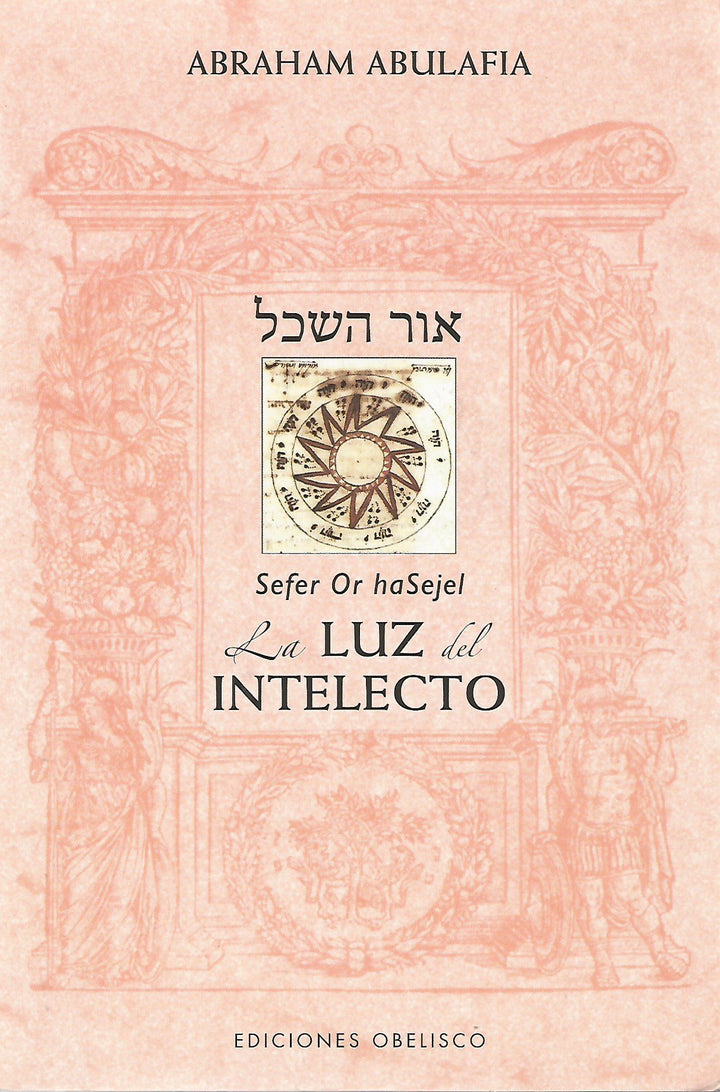 Séfer Or haSehel | La Luz Del Intelecto