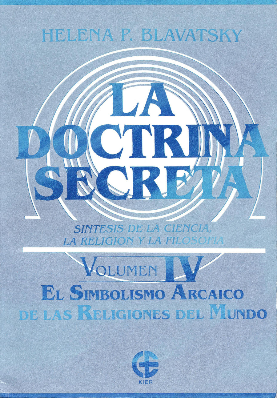 La Doctrina Secreta   Vol. IV